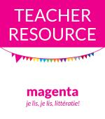 MAGENTA TEACHER RESOURCE